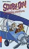 Scooby-Doo et le Pilote fantôme par Gelsey