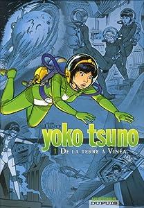 vignette de 'Yoko Tsuno : intégrale n° 1<br /> De la Terre à Vinéa (Roger Leloup)'