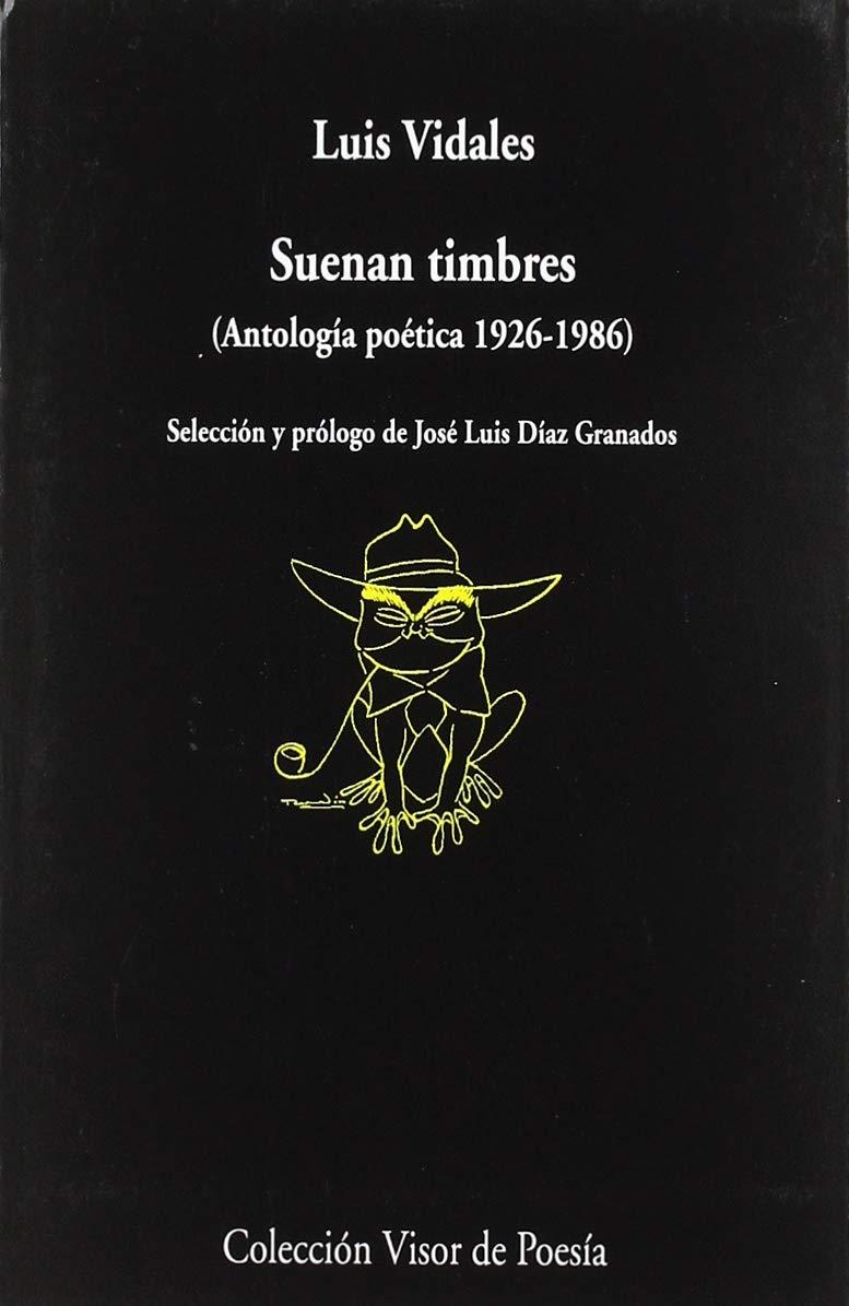 Suenan timbres: Antología Poética 1926-1986 : 1073 visor de Poesía ...