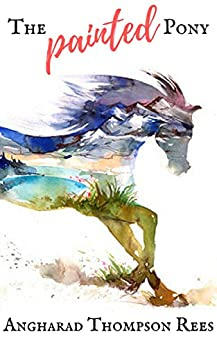 Painted Pony Magical Adventures Tales ebook