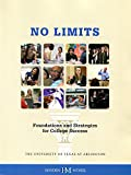 No Limits: Foundations and Strategies for College Success, , 0738037249