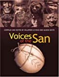 Front cover for the book Voices of the San: Living in Southern Africa Today by Willemien Le Roux