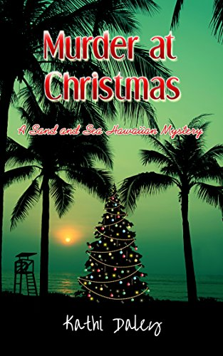 Hawaiian Four (Murder at Christmas (Sand and Sea Hawaiian Mystery Book 4))