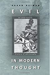 Evil in Modern Thought – An Alternative History of Philosophy (Princeton Classics) Paperback