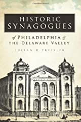 Historic Synagogues of Philadelphia & the Delaware Valley