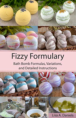 Formula Bath (Fizzy Formulary: Bath Bomb Formulas, Variations, and Detailed Instructions)