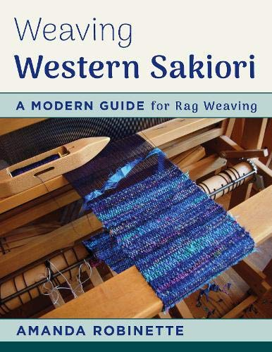 - Weaving Western Sakiori: A Modern Guide for Rag Weaving