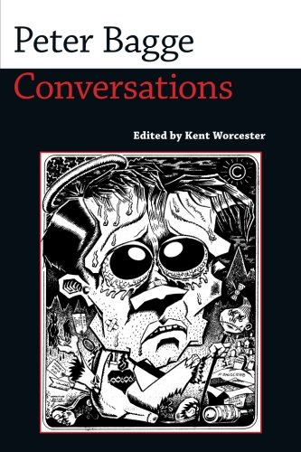 Peter Bagge: Conversations (Conversations with Comic Artists Series)