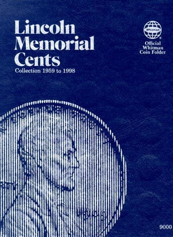 Lincoln Memorial Cents: Collection 1959 to 1998 (Official Whitman Coin Folder) (Lincoln Memorial Cents Album)