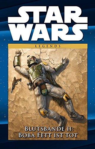 Star Wars Comic-Kollektion: Bd. 28: Blutsbande II: Boba Fett ist tot