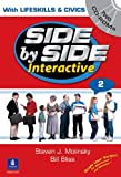 Value Pack : Side by Side Interactive 2 (with Lifeskills and Civics), Side by Side 2 Student Book, and Interactive Workbooks 2A And 2B, Molinsky, Steven J. and Bliss, Bill, 0133437930