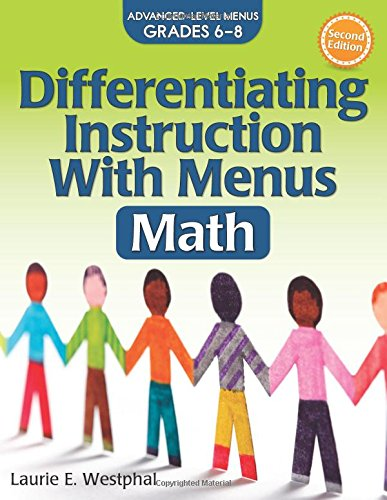 Differentiating Instruction with Menus: Math (Grades 6-8) (2nd ed.)