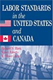 Labor Standards in the United States and Canada, Block, Richard N. and Roberts, Karen, 0880992352