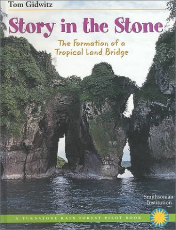 Download Story in the Stone: The Formation of a Tropical Land Bridge (Rain Forest Pilot) pdf