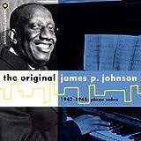 The Original James P. Johnson 1942-1945: Piano Solos