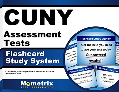 CUNY Assessment Tests Flashcard Study System: CUNY Exam Practice Questions & Review for the CUNY Assessment Tests (Cards)