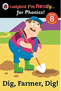 Dig, Farmer, Dig! Ladybird Im Ready for Phonics Level 8 (