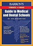 Guide to Medical and Dental Schools, Saul Wischnitzer and Edith Wischnitzer, 0764120417