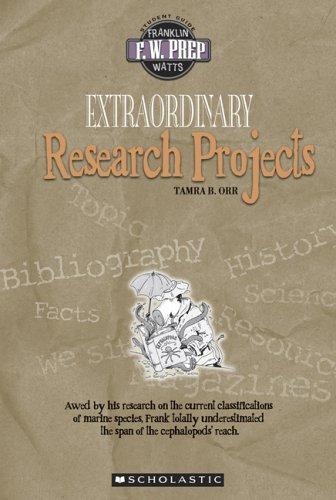 Extraordinary Research Projects (F. W. Prep) pdf epub
