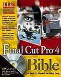 Final Cut Pro4 Bible, Zed Saeed and J. J. Marshall, 076454053X