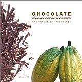 Chocolate: The Nature of Indulgence