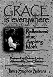 Grace Is Everywhere, James S. Behrens, 0879461950