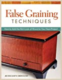 False Graining Techniques, Beth Oberholtzer and Jim King, 1565237978