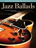 Jazz Ballads: Jazz Guitar Chord Melody Solos