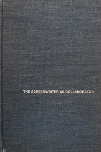 The Screenwriter As Collaborator: The Career of Stewart Stern (Dissertations on film 1980)