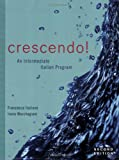 Crescendo!: An Intermediate Italian Program with Text Audio CD, Francesca Italiano, Irene Marchegiani, 0470425857