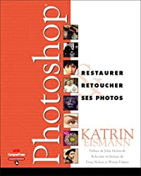 Photoshop : Restaurer & retoucher ses photos