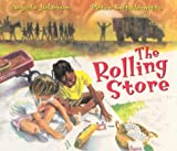The Rolling Store, Angela Johnson, 0531300153