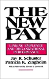 The New Pay, Jay R. Schuster and Patricia K. Zingheim, 078790273X