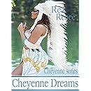 Cheyenne Dreams (Cheyenne Series Book 4)