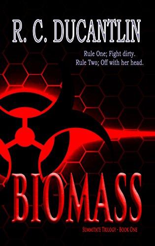 Biomass (Summitate Series Book 1)
