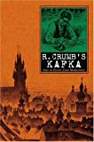 R. Crumb's Kafka, Robert Crumb and David Zane Marowitz, 0743493443