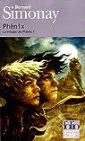 La trilogie de Phénix, tome 1 : Phénix par Simonay