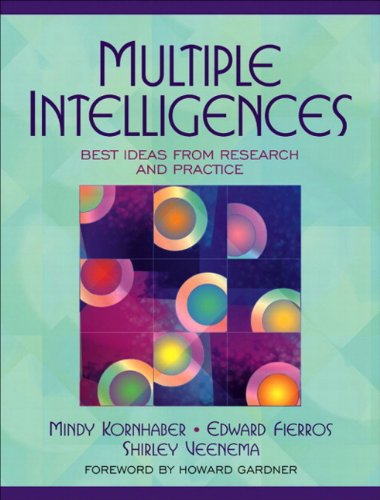 Multiple Intelligences: Best Ideas from Research and Practice