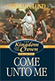 The Kingdom and the Crown, Gerald N. Lund, 1570087148