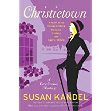 Christietown: A Novel About Vintage Clothing, Romance, Mystery, and Agatha Christie (CeCe Caruso Mysteries)