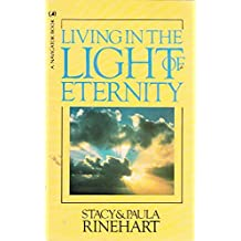 Living in the Light of Eternity