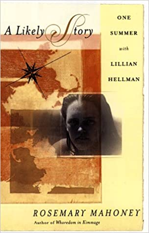 Read A Likely Story: One Summer with Lillian Hellman PDF, azw (Kindle), ePub