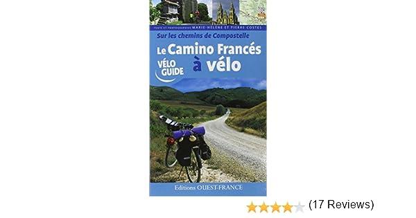 Sur les chemins de compostelle : camino frances a Vélo Guide ...