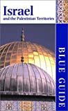 Blue Guide Israel and the Palestinian Territories (Blue Guides)