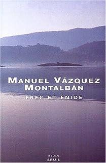 Érec et Énide : roman, Vázquez Montalbán, Manuel