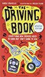The Driving Book: Everything New Drivers Need to