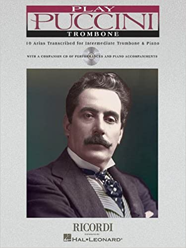 10 Arias Transcribed for Solo Trombone /& Piano Play Puccini
