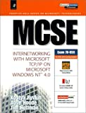 MCSE: Internetworking with Microsoft TCP/IP on Microsoft Windows NT 4.0