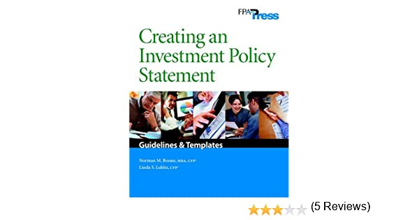 Creating An Investment Policy Statement Norman M Boone Linda S