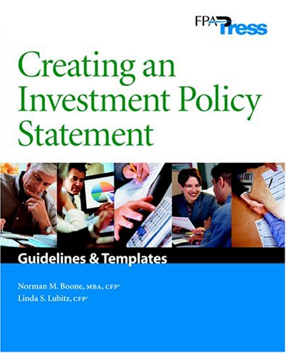 Creating An Investment Policy Statement: Norman M. Boone, Linda S